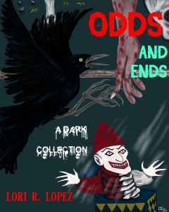 Odd And Ends Cover by Lori R. Lopez