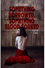 Something Borrowed Something Bloodsoaked