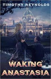 Waking Anastasia
